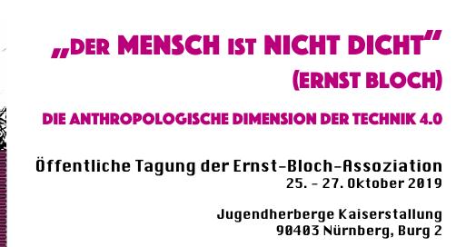 25.-27.Oktober 2019:  Tagung der Ernst-Bloch-Assoziation